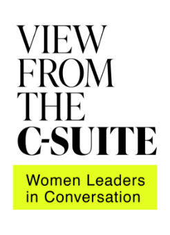 View From The C-Suite Women Leaders in Conversation